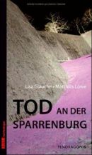 Tod an der Sparrenburg