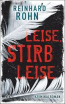 Leise, stirb leise